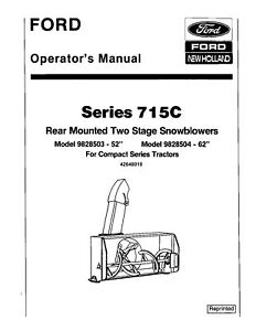 New Holland Ford 715c 52 62 Inch 2 Stage Snow Blower Operators Manual
