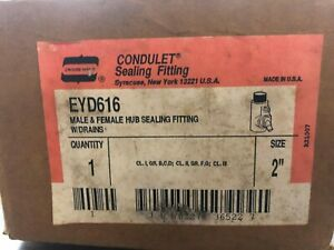 Crouse hinds Condulet Sealing Fitting Eyd616 2
