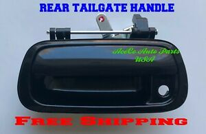 Rear Tail Gate Tailgate Handle Black For 00 06 2000 2006 Toyota Tundra 2wd 4wd