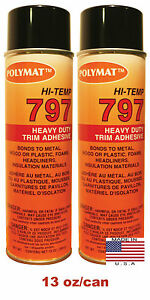 Qty2 20ozpolymat 797 High temp Adhesive Auto Vehicle Headliner Replacement Glue