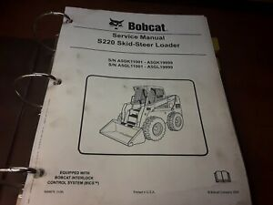 Bobcat S220 Skid steer Loader Service Manual