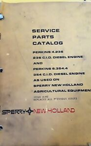 New Holland Perkins 4 236 6 354 4 236 And 354 Cid Engine Service Parts Catalog