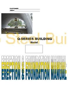 Duro Diy Q series Steel Arch Metal Building Erection Foundation Detail Manual