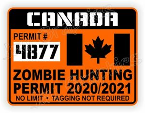 Canada Zombie Hunting Permit 2020 2021 Car 4x4 Truck Bumper Decal License Ca