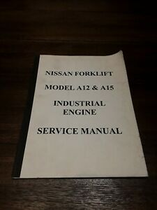 Nissan Forklift Model A12 A15 Industrial Engine Service Manual
