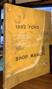 Vintage 1962 Ford Fairlane Fairlane 500 Shop Manual great Collectible