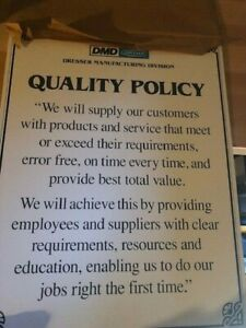 Dmd Dresser Manufacturing Division Sign Very Clean Large Sign Quality Policy