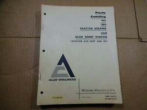 Allis Chalmers 260 Tractor Scraper Rear Dump Wagon Parts Manual Book Catalog