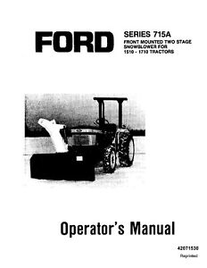 New Holland Ford Se4348b 715a Snow Thrower 1510 1710 Operators Manual