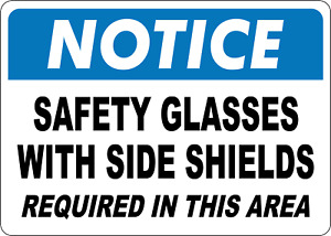 Osha Notice Safety Glasses With Side Shields Required Adhesive Vinyl Sign Dec
