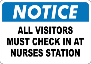 Osha Notice All Visitors Must Check In At Nurses Adhesive Vinyl Sign Decal
