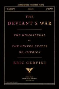 The Deviants War The Homosexual Vs The United States Of America By Cervini