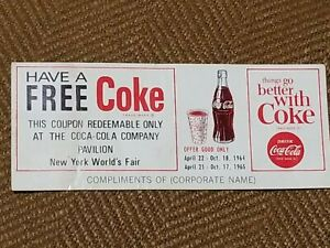 Coca Cola New York World's Fair 1964-65  Have a Free Coke Coupon at Pavilion