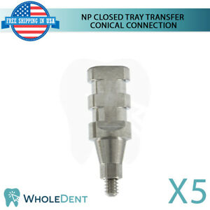 5x Np Conical Connection Closed Tray Transfer Titanium Dental Implant Abutment