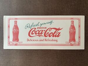 1926 COCA COLA INK BLOTTER DELICIOUS AND REFRESHING REFRESH YOURSELF