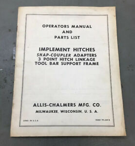 Allis chambers Operators Manual And Parts List Implement Hitches 3 Point Hitch