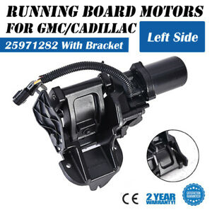 Power Running Board Motor W bracket Left For 07 14 Escalade Tahoe Suburban Yukon