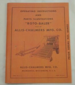 Early Allis Chalmers Roto Baler Mini Round Hay Operators Parts Manual Tpl 212g