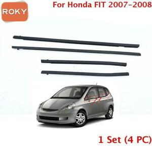 For Honda Fit 2007 2008 Window Weatherstrip 1 Set 4 Pc Sweep Belt Outer