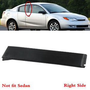 Fit For Saturn Ion 2003 2007 Right Door Side B Pillar Window Frame Trim Applique Fits 2004 Saturn Ion