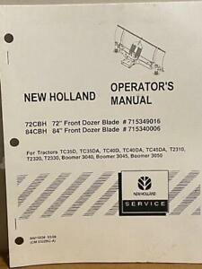 New Holland 72 Or 84 Front Dozer Blade 715349016 715340006 Operator s Manual