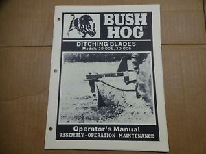 Bush Hog 30 005 30 006 Ditching Blade Operators Maintenance Manual