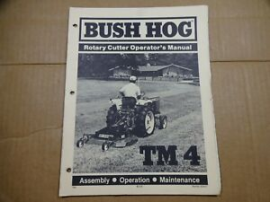 Bush Hog Tm 4 Rotary Cutter Operators Maintenance Assembly Manual