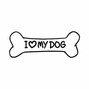 Dog Decal Vinyl Stickers I Love My Dog Car Truck Motorcycle Wall Laptop Sticker
