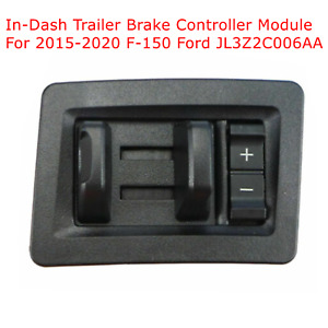 New In Dash Trailer Brake Controller Module For 2015 2020 F 150 Ford Jl3z2c006aa