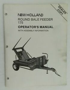 New Holland Round Bale Feeder Operator s Manual Dealer Copy 43017510 1987