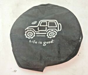 Jeep Wrangler Spare Tire Cover Life Is Good Free Shipping