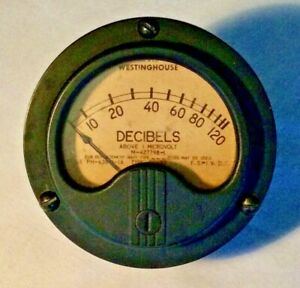 Vintage Westinghouse 0 120 Decibels Panel Meter Usa Untested