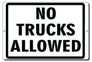 8x12 Or 12x18 No Trucks Allowed Aluminum Metal Sign Mounting Holes Outdoor