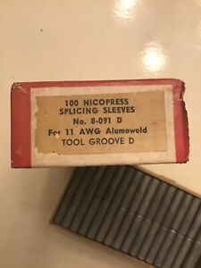 Lot Of 100 Nicopress Sleeve Splicing No 8 091 For 11 Awg Alumoweld