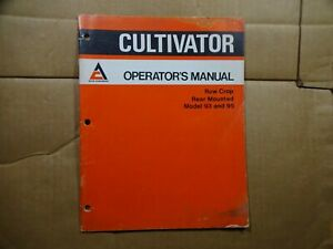 Allis Chalmers Model 93 And 95 Row Crop Rear Mounted Cultivator Operators Manual