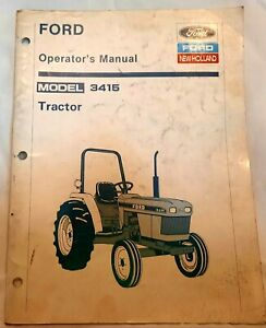 Ford New Holland 3415 Tractor Operators Owners Maintenance Manual 42341510