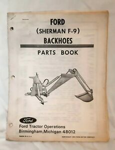 New Holland Ford Sherman F 9 Backhoe Tractor Parts Catalog Manual Book 1979