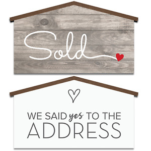Sold Sign Real Estate House Shaped Double sided We Said Yes To The Address