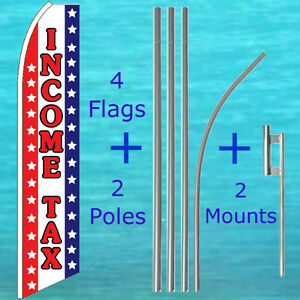 Income Tax 4 Flutter Flags 2 Pole Kits Advertising Sign Feather Swooper Banner