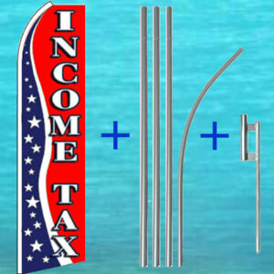 Income Tax 15 Tall Swooper Flag Kit Advertising Sign Feather Flutter Bow Banner