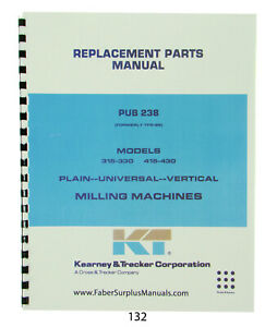 Kearney Trecker Parts Manual For Models 315 330 415 430 Milling Machines