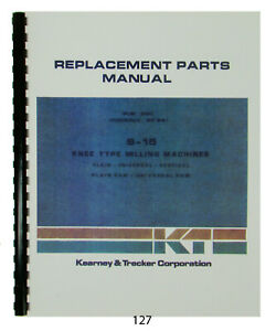 Kearney Trecker Replacement Parts Manual For S 15 Knee Milling Machine 127