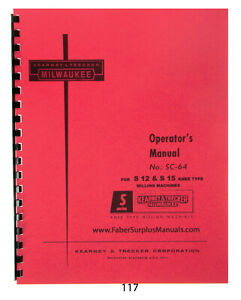 Milwaukee Operator Manual For S12 S15 Knee Milling Machine 117