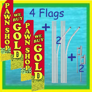 We Buy Gold Pawn Shop 4 Flags 2 Poles 2 Mounts Feather Swooper Flutter Banner