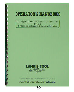 Landis Hyd Grinders Operator Manual For 10 12 14 16 18 C 12 Lc 79