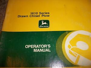John Deere Operator s Manual 1610 Series Drawn Chisel Plow