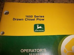 John Deere Operator s Manual 1650 Series Drawn Chisel Plow