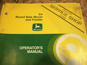 John Deere Operator s Manual 84 Round Bale Mover And Feeder Issue J6
