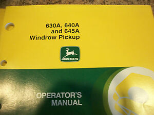 John Deere Operator s Manual 630a 640a 645a Windrow Pickup