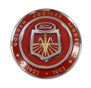 New Ford Jubilee Naa Front Hood Emblem Naa16600a